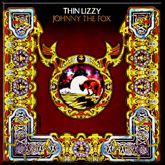 Thin Lizzy – Johnny The Fox