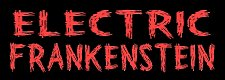 Electric Frankenstein – Official Website